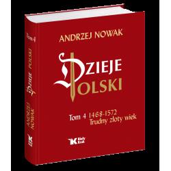 Dzieje Polski. Tom 4....