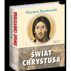 Świat Chrystusa. Tom 1