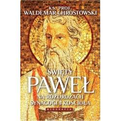 Święty Paweł. Biografia. Na...